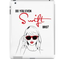 Do you even Swift, bro? (black and red) iPad Case/Skin
