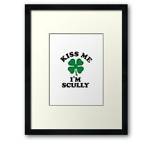 Kiss me, Im SCULLY Framed Print