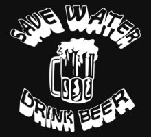Save Water drink Beer FUNNY Kids Clothes