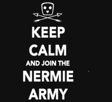 Keep Calm & Join The Nermie Army (Black) by Dsavage94
