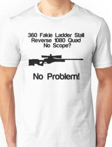 No Scope? No Problem! Unisex T-Shirt