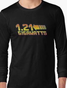1 21 Gigawatts Back to The Future Long Sleeve T-Shirt