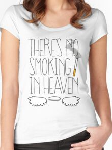 There's No Smoking in Heaven Women's Fitted Scoop T-Shirt