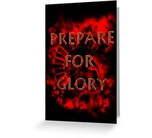 Spartan - Prepare for Glory-Spartan Warrior - Rise of the empire Greeting Card