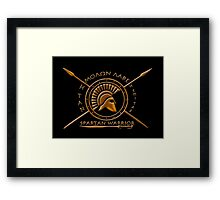 Spartan warrior - Molon lave and come back with your shield or on it Framed Print