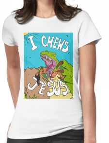 I Chews Jesus Womens Fitted T-Shirt