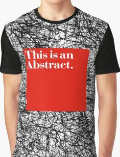 ABSTRACT CERTIFIED Graphic T-Shirt