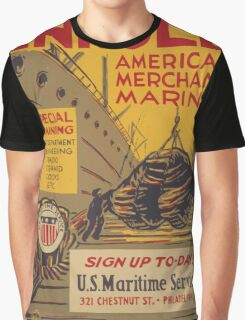 WPA United States Government Work Project Administration Poster 0740 Enroll American Merchant Marine Maritime Service Graphic T-Shirt