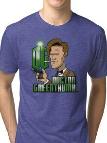 Doctor Greenthumb Tri-blend T-Shirt
