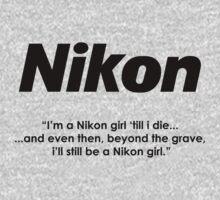 Nikon girl 'till i die! Kids Tee