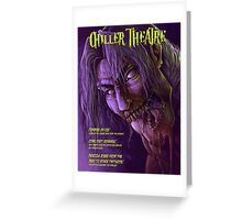 Chiller Theatre Print Greeting Card