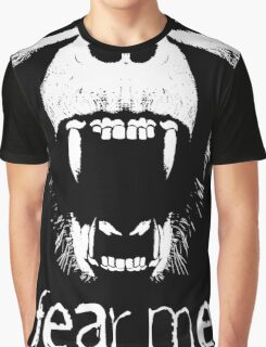 FEAR ME !!! Graphic T-Shirt