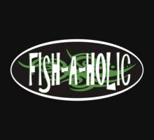 Fish A Holic by creativewannabe
