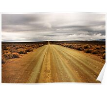 """""""I'm on the road to nowhere"""" - Karoo - South Africa Poster"""