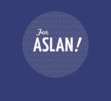 For Aslan! Unisex T-Shirt