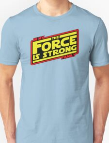 The force is strong... Retro Empire Edition Unisex T-Shirt
