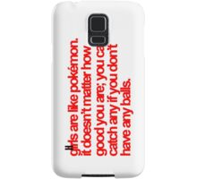 Pokemon Quote Samsung Galaxy Case/Skin
