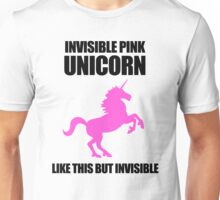 Invisible Pink Unicorn Unisex T-Shirt