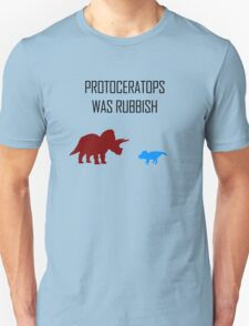 Protoceratops was rubbish Unisex T-Shirt