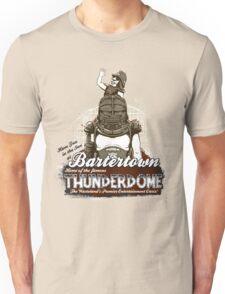 Visit Bartertown! Unisex T-Shirt