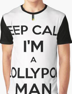 Keep calm, I'm a lollypop man Graphic T-Shirt