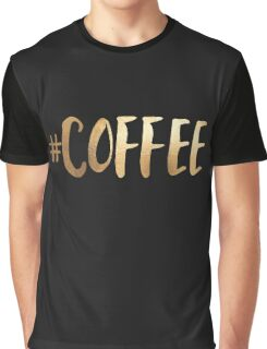 #coffee Graphic T-Shirt