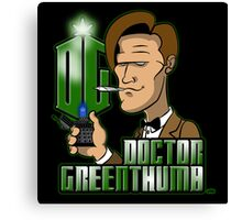 Doctor Greenthumb Canvas Print
