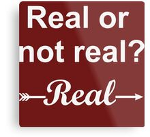 Hunger Games Real or Not Real 2 Metal Print