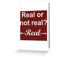 Hunger Games Real or Not Real 2 Greeting Card