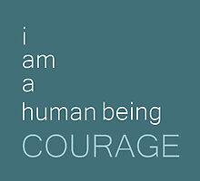 I am a human being courage by Susan Tong