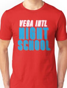 Vega Intl. Night School Unisex T-Shirt
