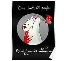 guns dont kill people Poster