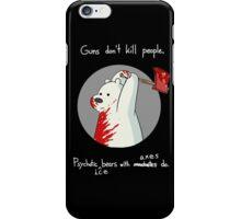 guns dont kill people iPhone Case/Skin