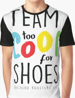 #TEAMTOOCOOLFORSHOES - ON WHITE Graphic T-Shirt