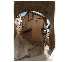 Narrow streets and archways of Albarracin, Aragon, Spain Poster
