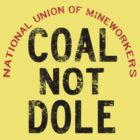 Coal Not Dole by Mixtape