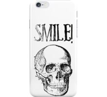 Smile! Smiling skull iPhone Case/Skin
