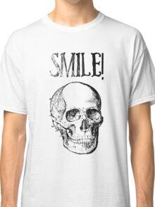 Smile! Smiling skull Classic T-Shirt