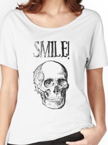 Smile! Smiling skull Women's Relaxed Fit T-Shirt