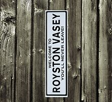 Royston Vasey sign by Ommik