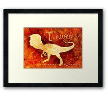 T. rump Greatest Leader of the Prehistoric World. Framed Print