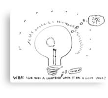 What do lightbulbs think? Canvas Print