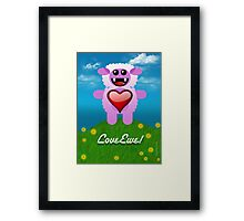 LOVE EWE! Framed Print