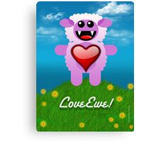 LOVE EWE! Canvas Print