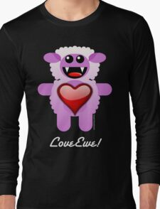 LOVE EWE! Long Sleeve T-Shirt