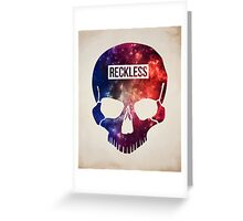 Reckless Skull Greeting Card