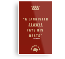 Lannister Quote Metal Print
