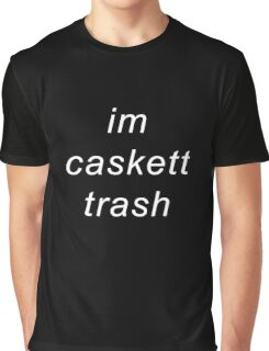 I'm caskett trash Graphic T-Shirt