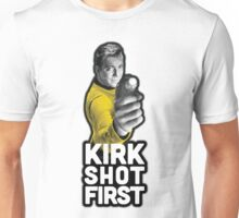 Kirk Shot First Unisex T-Shirt