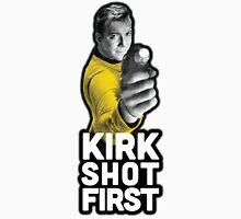 Kirk Shot First Unisex T-Shirt
